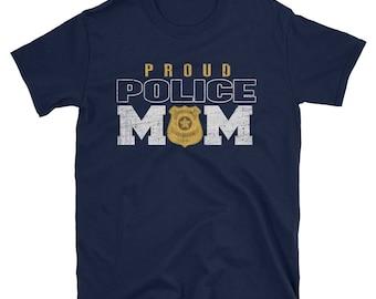 Proud Police Mom Short-Sleeve Unisex T-Shirt