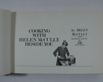 Cooking with Helen McCully Beside You, 1970 HC Collectible Cookbook