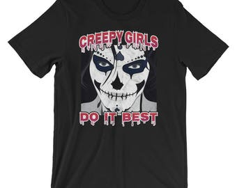 Creepy Girl Halloween Costume Shirt Creepy Girls Do It Best UNISEX T-Shirt