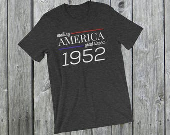 Making America great since 1952 T-Shirt, 66 years old, 66th birthday, custom gift, unique gift, Christmas gift, birthday gift, father gift