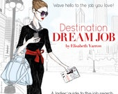 Destination Dream Job: A Ladies' Guide To The Job Search