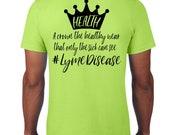 The Awakening, Lyme Disease, T-Shirt, Sickness, Chronic Illness, Health, Fundraiser Shirt, Lyme Awareness, Lyme Khaleesi, Lyme Drogo, Crown
