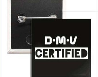 D-M-V Certified Button