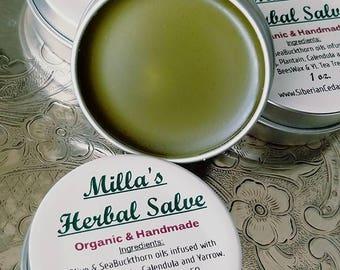 Milla's Herbal Salve.      Organic. Olive oil infused with organic herbs  Comfrey, Plantain, Calendula, Yarrow.