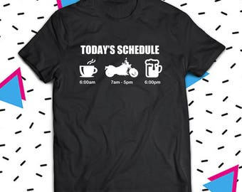 Today's Schedule Motorcycle Riding Shirt, Biker Chick Shirt, Biker Shirt, Biker Wife Shirt, Motorcycle Shirt, Motorcycle Rider Gift