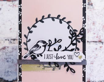 """I Just Love You Valentines card, size A6 (4x6"""")"""