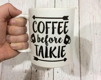 Coffee Before Talkie Mug, Coffee Mug, Funny Coffee Mug, Not a Morning Person Coffee Cup, Coffee Before Anything Mug, I don't Do Mornings Mug
