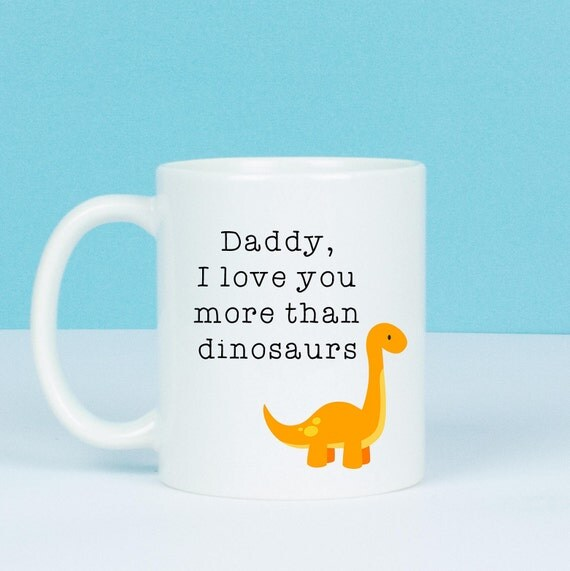 Personalised - Daddy, I love you more than I love dinosaurs mug, personalised back or name, lovely gift from son or daughter