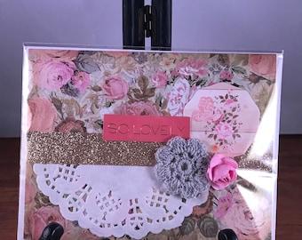 Handmade Card - A2 (4.25x5.5) SO LOVELY