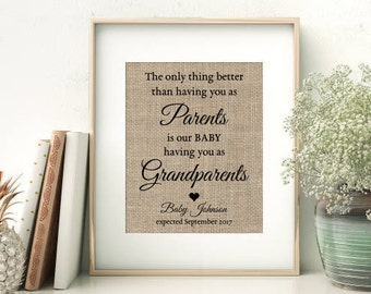 Pregnancy Announcement Burlap Print | Pregnancy Reveal to Grandparents | Grandparent Gift | The Only Thing Better Than Having You As Parents