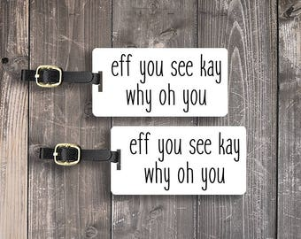 Personalized Luggage Tags Rude Eff You Funny Luggage Tags - Single Tag or Set Available