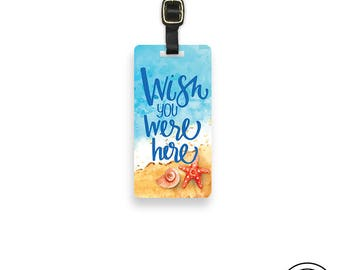 Luggage Tag Wish you were Here Metal Luggage Tag With Custom Info On Back, Single Tag