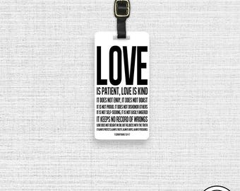 Luggage Tag Love Is Patient 1 Corinthians 13:4-8  - Full Metal Tag - Printed Address, text or quote Single Tag