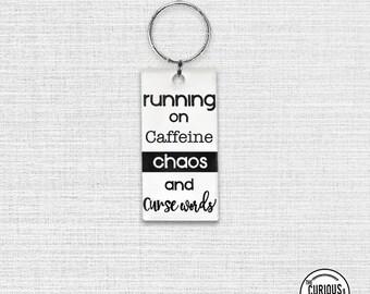 Keychain Running on Caffeine Chaos and Curse Words Acrylic Key Chain  1.5 x 3 Inch