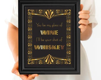 glass of wine shot of whisky whiskey wedding sign - printable gatsby 1920s decoration - black gold bar art, reception sign, drinks alcohol