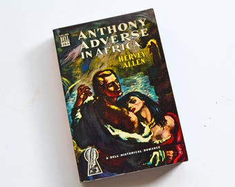 Anthony Adverse in Africa - 1949 Dell Mapback 283 Historical Fiction Vintage Pulp Fiction Paperback Book