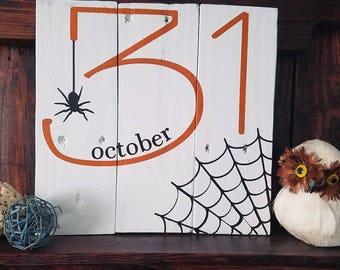 Halloween October 31 Spider Web Reclaimed Wood Sign | Farmhouse Sign | Holiday Decor |  Shabby Chic Decor