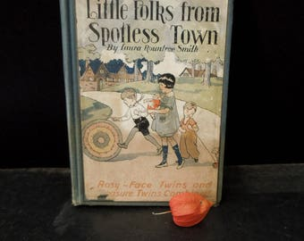 Little Folks From Spotless Town - Vintage 1928 Hardcover Health Hygiene Book with Decorative Cover Collectible Literary Gift
