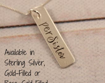 perSister - hand stamped sterling silver, gold or rose gold charm necklace - layering necklace - persister - feminist jewelry #SH