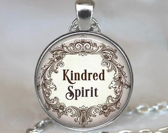 Kindred Spirit, Anne of Green Gables quote necklace, friendship jewelry best friend pendant literary quote key chain key ring key fob