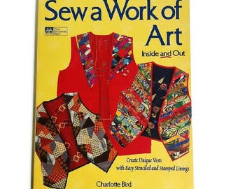 VEST Sewing Pattern Book Patchwork Reversible Easy Sew A Work Of Art Vintage 1997 Stencil Stamp Create, Making Quilt Fabric Vests
