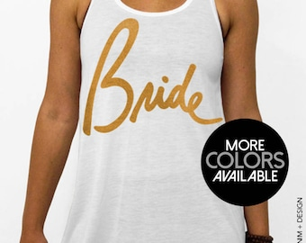 Bride - Script - White Flowy Racerback Tank Top, Women's Bridal Party Tank Top, Gold, Silver, Black or Pink Ink