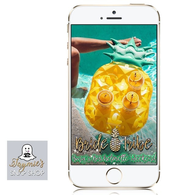 Pineapple Bachelorette Party Snap Chat Filter - Bride Tribe Customize!