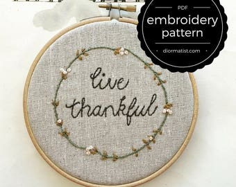 embroidery pattern // live thankful - instant digital download