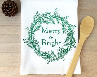 Merry and Bright Christmas Tea Towel Holiday Towel Hostess Gift Kitchen Towel Flour Sack Towel