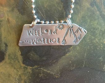 Hand Stamped Metal Jewelry Weekend Warrior Gypsy HIppie Chick Hand Made Jewelry with Meaning Quote Jewelry Custom Stamped Personalized