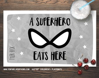 SUPERHERO Personalized Placemat for Kids - Children's Placemat, Personalized Kid's Gift, Fast Shipping - a superhero eats here
