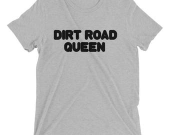 Dirt Road Queen Short sleeve t-shirt