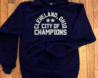 Cleveland Ohio City of Champions Hoodie Sweatshirt, Cleveland Pride, Cavaliers, Indians, Cleveland Monsters, gifts for him, gifts for her