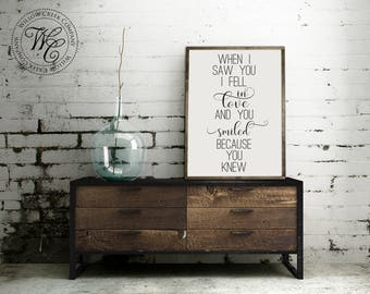 When I saw you, I fell in love and you smiled because you knew, Shakespeare quote sign, Fixer Upper Sign, Farmhouse sign, vintage wood sign