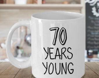 70th Birthday Celebration Mug - 70 Years Young - 70th Birthday Gift - birthday - gifts for her - gifts for him - coffee mug (JGSM170)