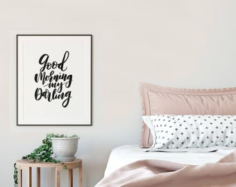 Good Morning, Postitive Vibes, Feel Good Art, Bedroom Art, Cozy Bedroom, Instant Download, Gift for Housewarming, Printable Wall Art