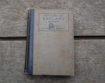 History of England by Charles M. Andrews Published by Allyn and Bacon 1903 First Edition with Color Maps and Black and White Illustrations