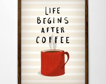 Life begins after coffee print. Red Coffee print Coffee poster Coffee art Quote poster Red Kitchen art teal Kitchen decor red kitchen print
