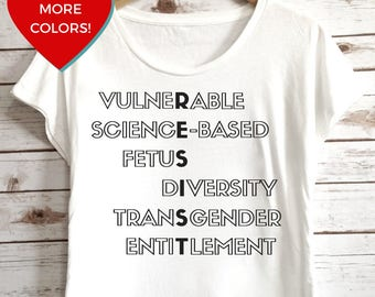 "Banned Words Shirt: ""Vulnerable, Science-Based, Fetus, Diversity, Transgender, Entitlement"" Feminist Tee by Fourth Wave Feminist Apparel"