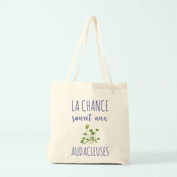 Canvas bag, french word play, Luck smiles to audacious women.