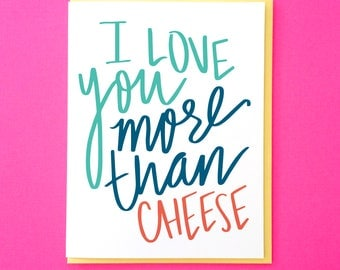 Funny Valentine Card. Valentine's Day Card. Valentine for Him. Galentines Day Card. Best Friend Card. Card for Boyfriend. Cheese Card