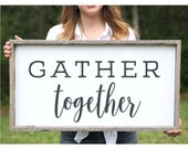 Gather Together Wood Sign Framed Wood Signs Dining Room Wall Art Housewarming Gift Farmhouse Sign Gather Sign Rustic Dining Room Wall Decor