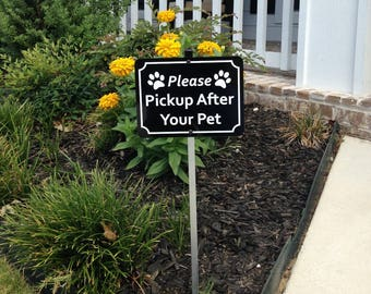 Please Clean Up After Your Pet Yard Sign with Attached Stake
