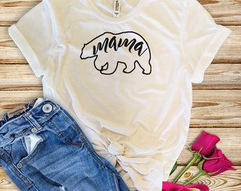 Mama Bear Shirt - Momma Bear - Bear Shirt - Mama Bear Tshirt - Mama Shirt - Mom Shirt - Mother Shirt - Mothers Day - Gift for Mom