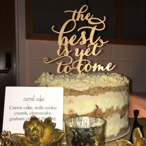Baby Shower Decor, The Best is Yet to Come, Gold Cake Topper, The Best Is Yet To Come Cake Topper, Rose Gold Topper, Wooden Cake Topper