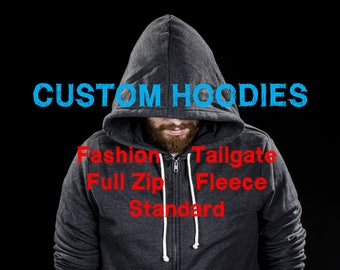 CUSTOM HOODIES Select Styles up to 5XL - Unisex & Men's - Full Zip - Standard - Fashion - Fleece - Tailgate