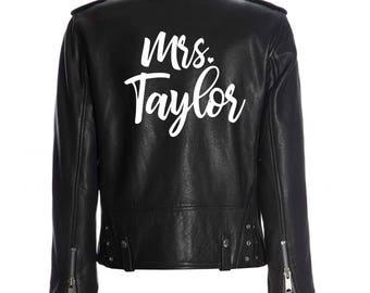 Custom Mrs. Leather Jacket Iron on Heat Transfer, Mrs. Jacket, Mrs. denim jacket, Personalized, Decal, Bride leather jacket, bride jacket