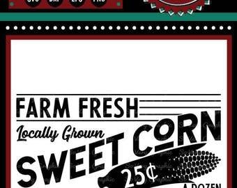 Farm Fresh Sweet Corn Sign | Cutting File | Printable | svg | eps | dxf | png | Vintage | Farmhouse | Home Decor | Stencil | Kitchen | 1950s