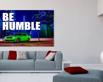 """Challenger """"Be Humble"""" Canvas Poster"""