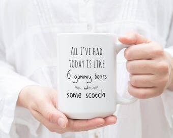 Coffee mug Archer quote Sassy Gals Wisdom unique mug tea gift hipster gift gift for him like 6 gummy bears some scotch naughty humor